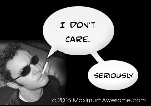 I don't care. Seriously.