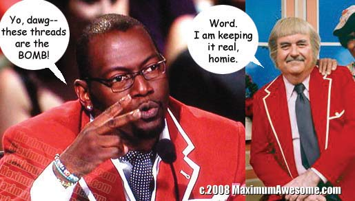 Randy Jackson is a dope Captain Kangaroo.